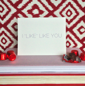 "I ""Like"" Like You Card"