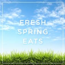 Fresh Spring Eats